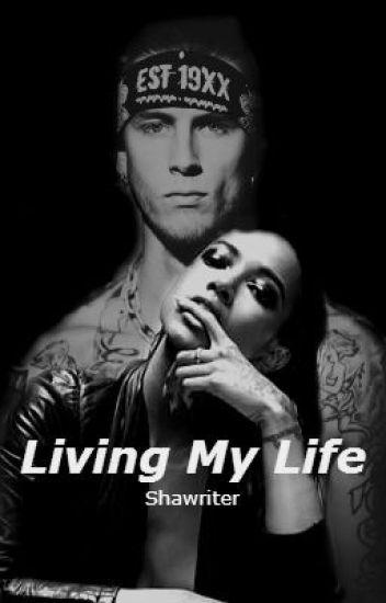 Living My Life