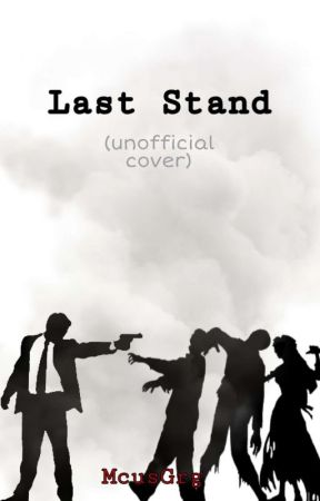 Last Stand by McusGrg