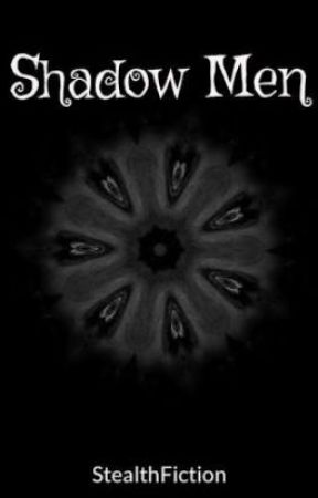 Shadow Men by StealthFiction