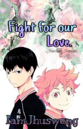 Fight for our Love. by iamdimmo