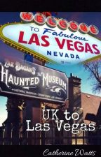 UK to Las Vegas  by Catherinewatts91