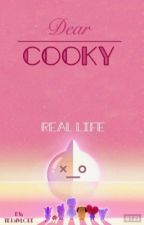 Dear Cooky...  My real life by seokjinie_jungkook