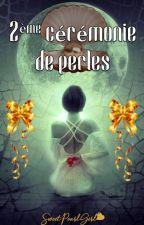❥ Concours d'écriture - 2ème cérémonie de perles {FERMÉ} by SweetPearlGirl