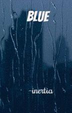 Blue by -inertia
