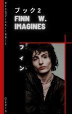 Finn Wolfhard Imagines   Book 2 by nesquickfinnie