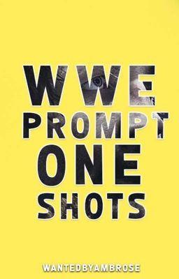 WWE Prompt One Shots 3 - Dean Ambrose #68 & #73 - Wattpad Trish Stratus And Jeff Hardy Fanfiction