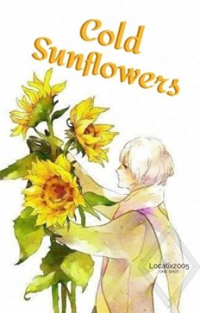 Cold Sunflowers [APH] by Locatix2005