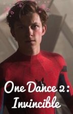 One Dance 2: Invincible  by brucexrogers