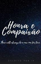 Honra e Compaixão by zabellap