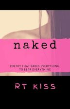 Naked by RTKiss