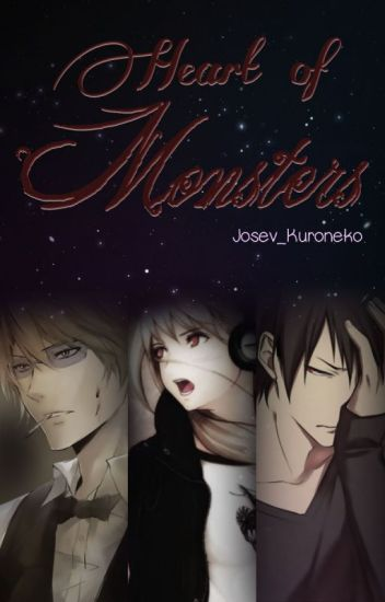 The Heart of Monsters (Durarara fanfict) [EDITED]