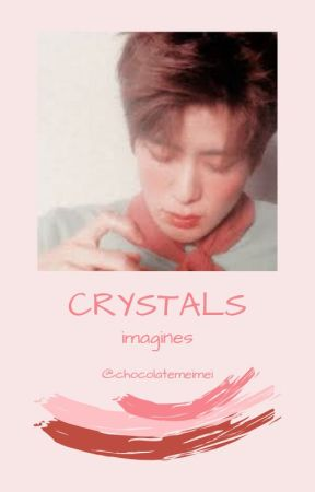 crystals ➶ imagines by chocolatemeimei