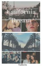 California Dream by BelieberVal