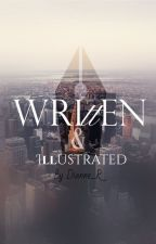 Written & Illustrated [EDITED, kinda] by Dianne_R