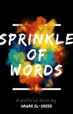 Sprinkle of Words by he_elsaeed