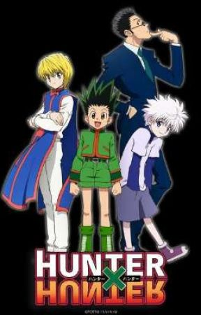 Hunter X Hunter x Male Reader by ImmortalGod1