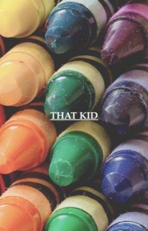 That Kid... || BTS by MoonieMelon