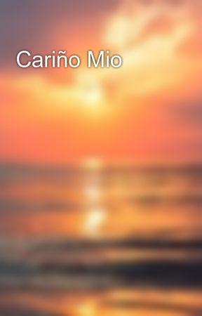 Cariño Mio by EarlyBirdSpecial