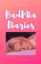 BadMia Diaries by youcancallmeben