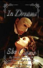 In Dreams She Came by BrendaDaaeDestler