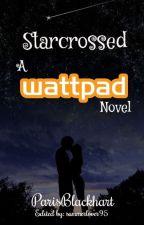 Starcrossed by parisblackhart