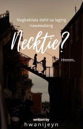 Necktie ( One-Shot ) by hwanijeyn