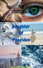 Daughter of Poseidon: The Titan's Curse (Book 2) by dushi974