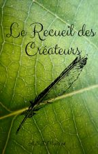 Le Recueil des Créateurs by asjmascot