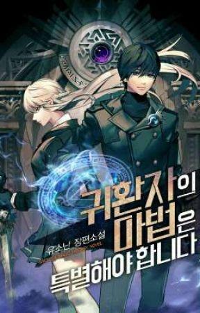 A Returner's Magic Should Be Special by -NovelasLigeras-