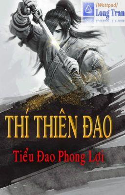 Đọc truyện Thí Thiên Đao FULL