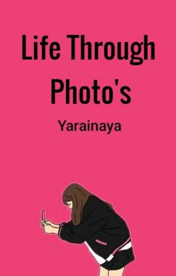 Life Through Photo's