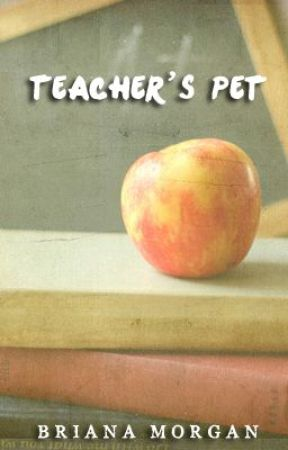 Teacher's Pet by brianammorgan