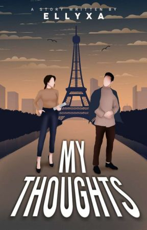 My Thoughts (Completed) by Ellyxa