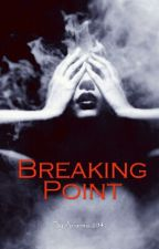 Breaking Point by Arianna_2045