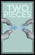 Two Pieces | l.s au | completed by FallingInLine
