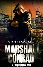 Marshall Conrad - A Superhero Tale by saskatoonistan