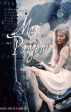 Magi Progenie -  A Origem da Magia by Lovely-Child