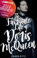 The Fairytale Life of Doris McQueen [#1] ✓ by circularities