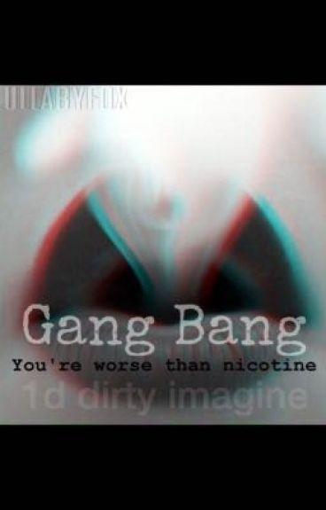 GangBang (1D dirty imagine)