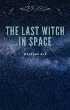 The Last Witch in Space by makexbelieve
