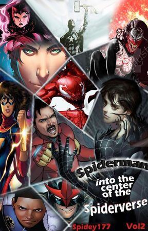Spider man into the center of the spider verse (Spidey Family) VOL2 by Spidey177