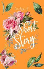 A Short Story by frickygirl