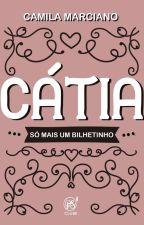 Cátia - Só mais um bilhetinho by ClubePS