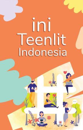 Ini Teenlit Indonesia by teenlitindonesia