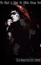 I'll find a way to hide from you (mcr fanfiction) by Sadoldemolife666