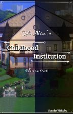 The Nix's Childhood Institution by ScarletVRRuby