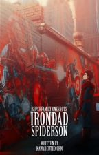IronDad/Spiderson & superfamily one shots  by KawaiiCutieCorn