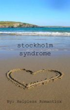 stockholm syndrome by Helpless_Romanticx