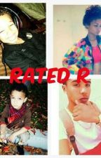 Rated R by queenjazzzy