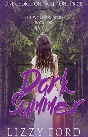 Dark Summer (Book I, Witchling Trilogy)